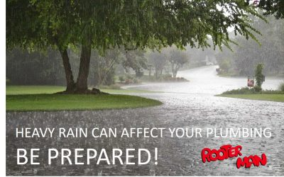 Heavy Rains can affect your Plumbing…Be Prepared!